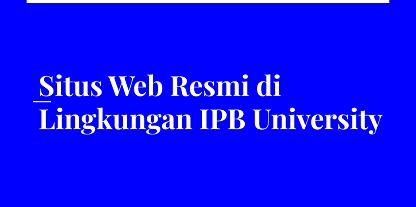 Situs Web Resmi di Lingkungan IPB University
